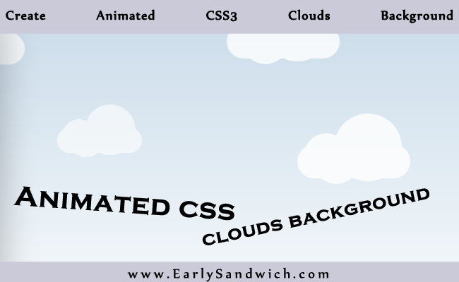 Create Animated CSS3 Clouds Background